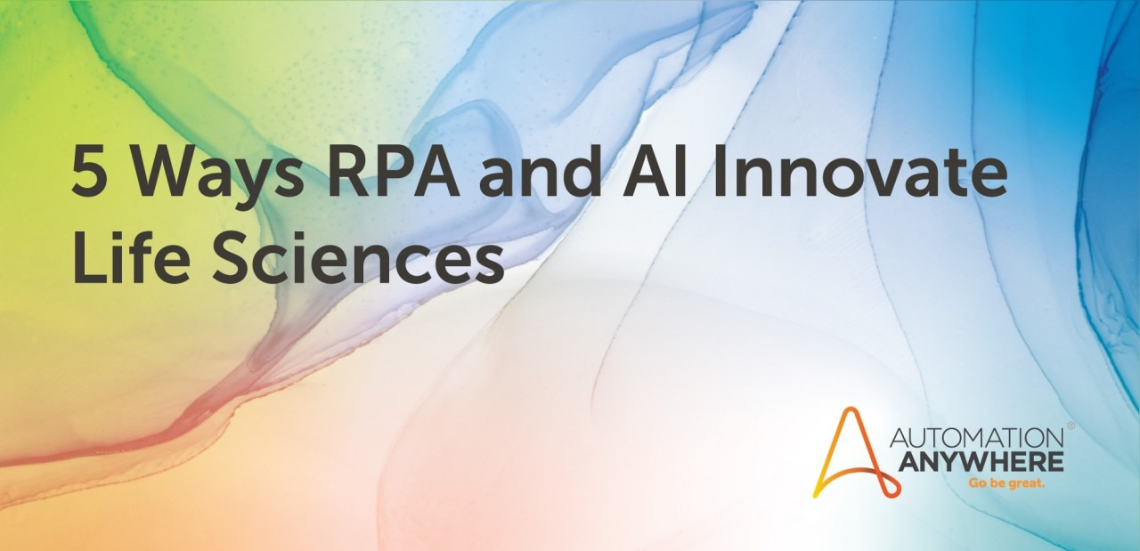 5-ways-rpa-and-ai-innovate-life-sciences