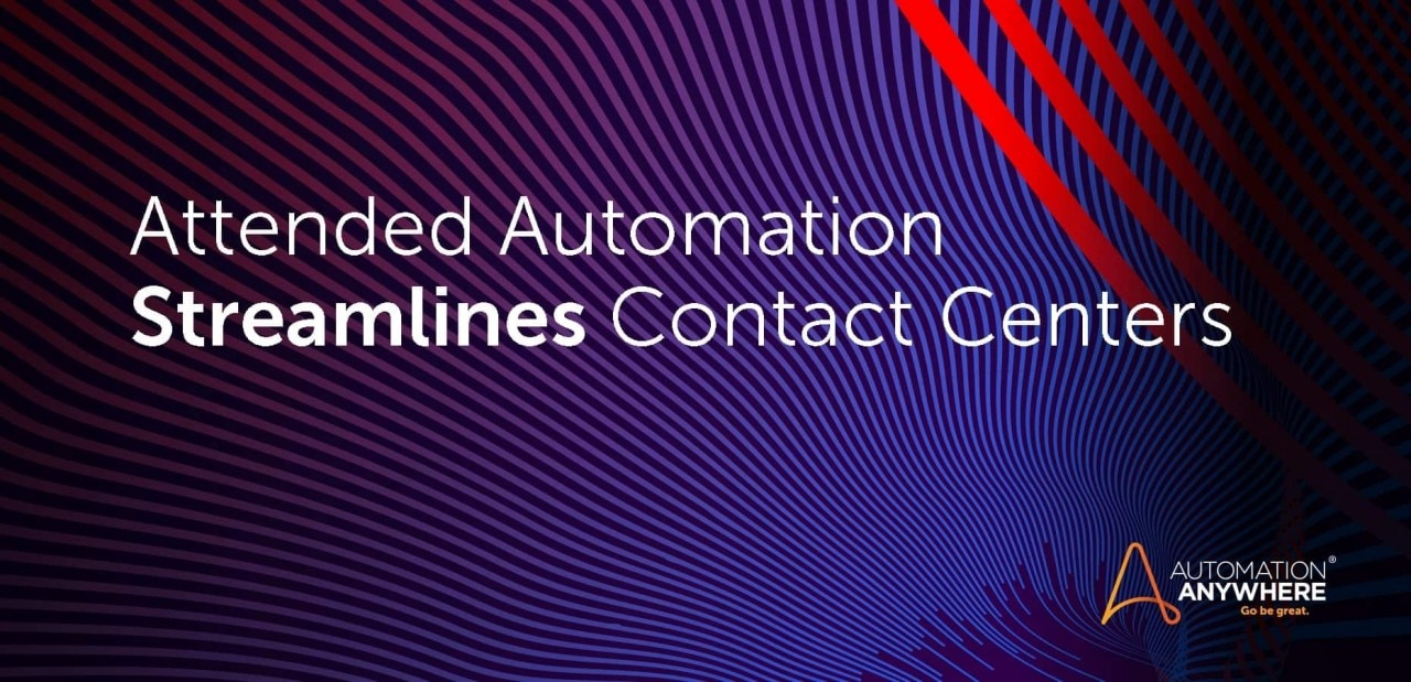 attended-automation-streamlines-contact-centers