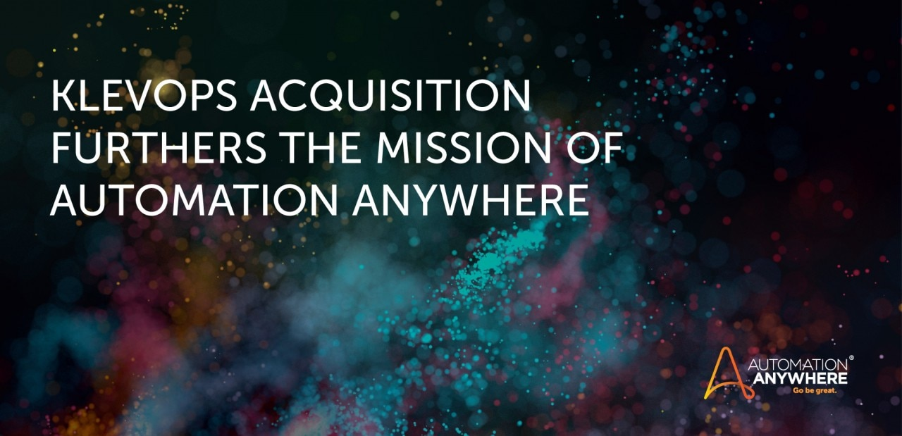 klevops-acquisition-furthers-the-mission-of-automation-anywhere