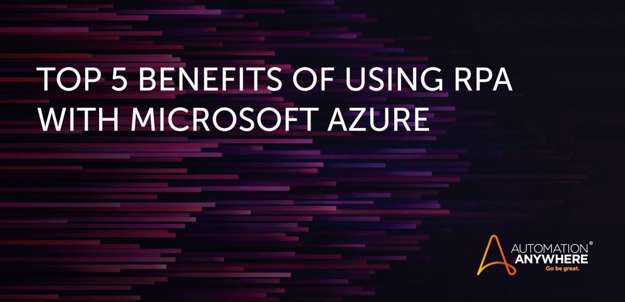 5-benefits-of-using-rpa-with-azure