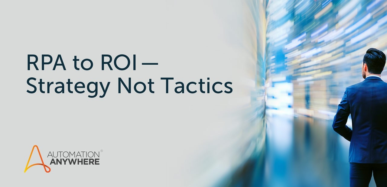rpa-to-roi-strategt-not-tactics