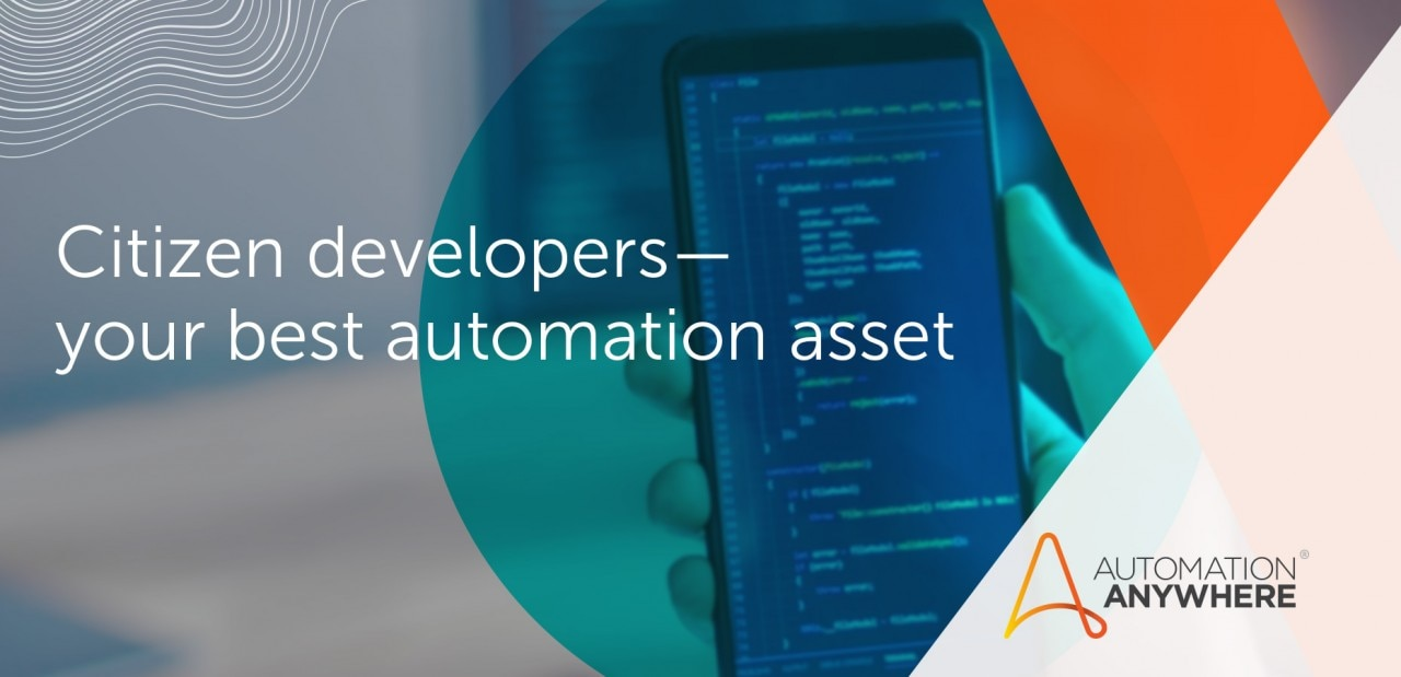 citizen-developers-your-best-automation-asset