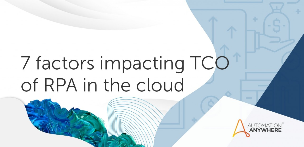 7-factors-impacting-tco-of-rpa-in-the-cloud