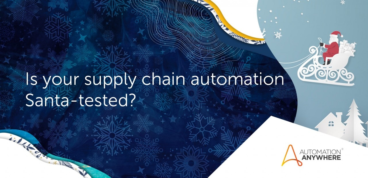 is-your-supply-chain-automation-santa-tested