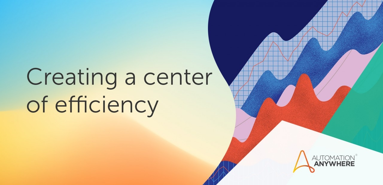 creating-a-center-of-efficiency