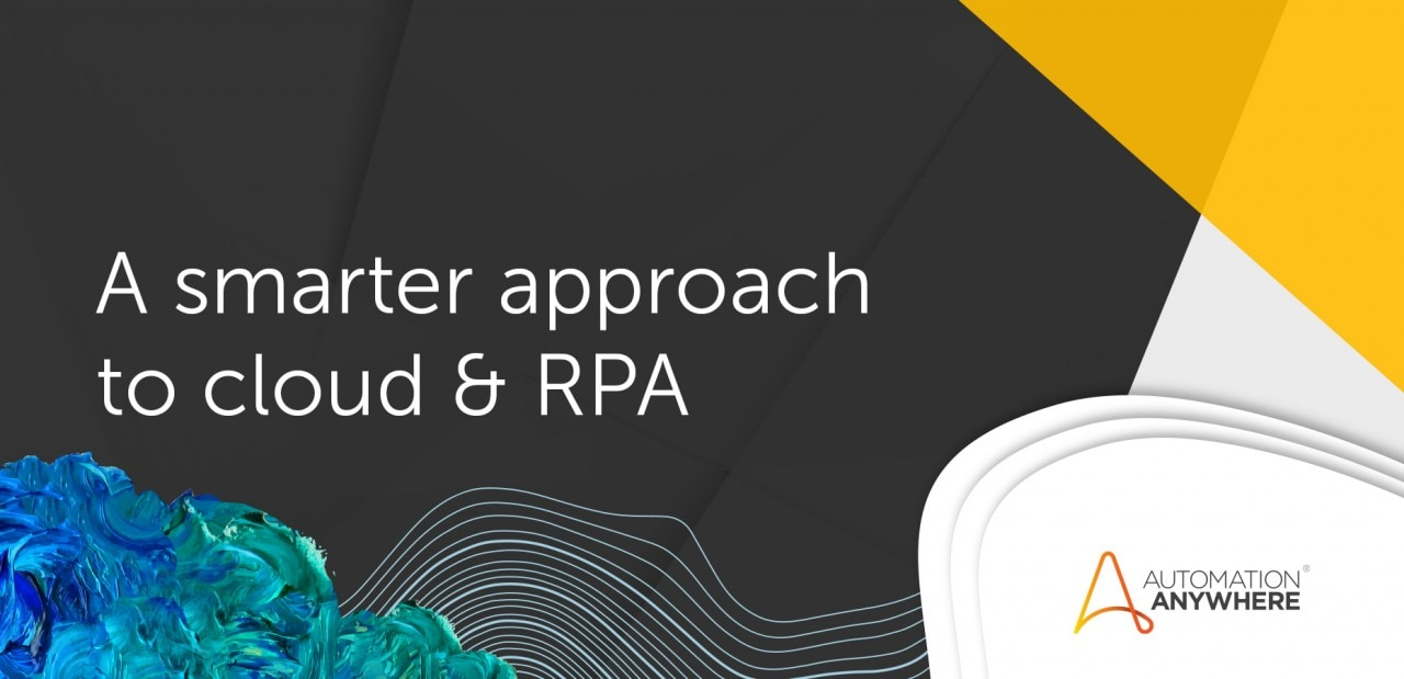 a-smarter-approach-to-cloud-rpa